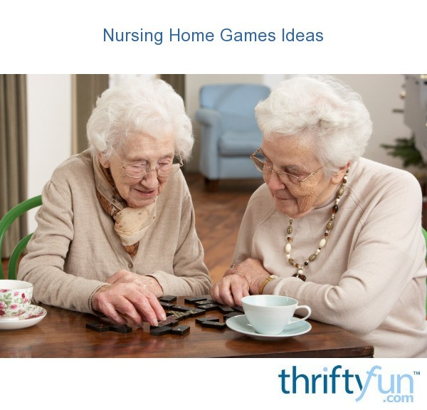 Nursing Home Games Ideas Thriftyfun