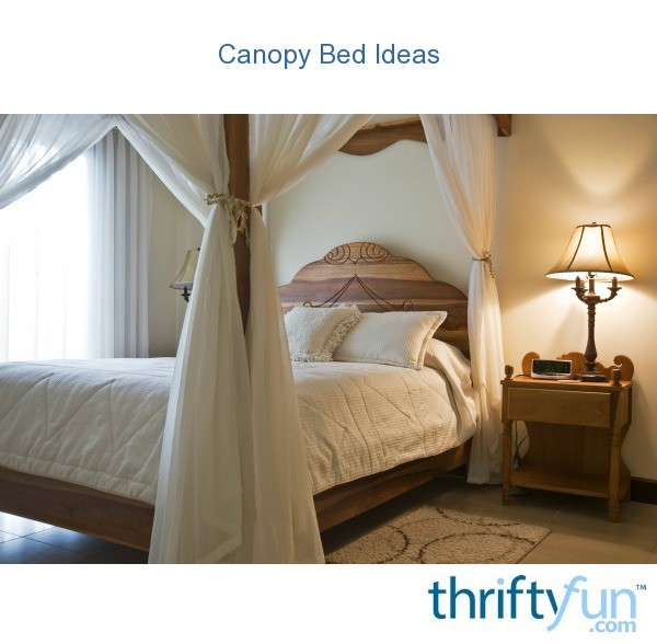 Canopy bed ideas thriftyfun for Easy canopy bed ideas