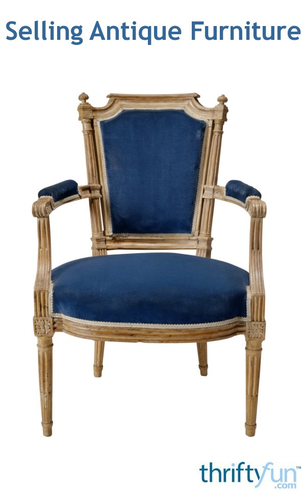 Selling Antique Furniture | ThriftyFun