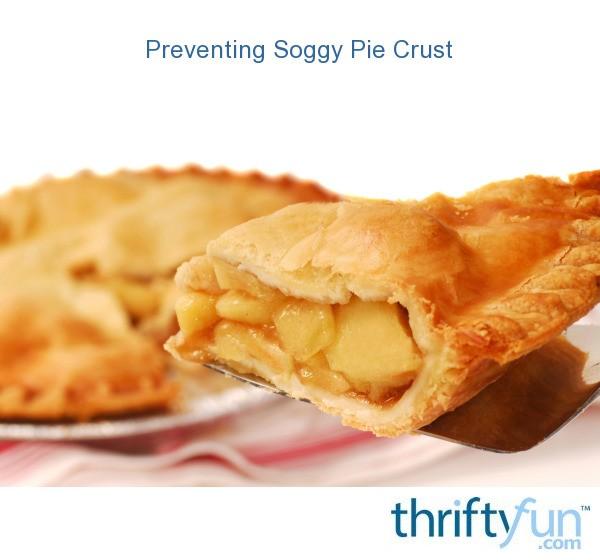 Preventing Soggy Pie Crust | ThriftyFun