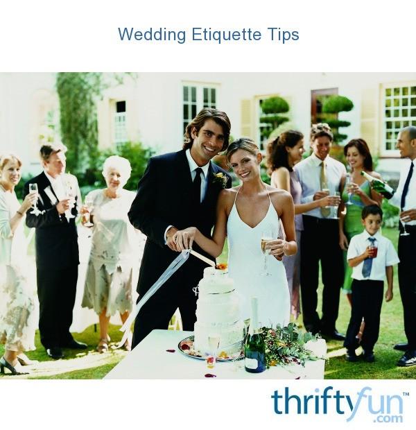 Wedding Etiquette For Groom S Parents: Wedding Etiquette Tips