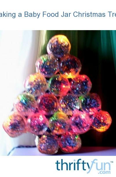 Making A Baby Food Jar Christmas Tree My Frugal Christmas