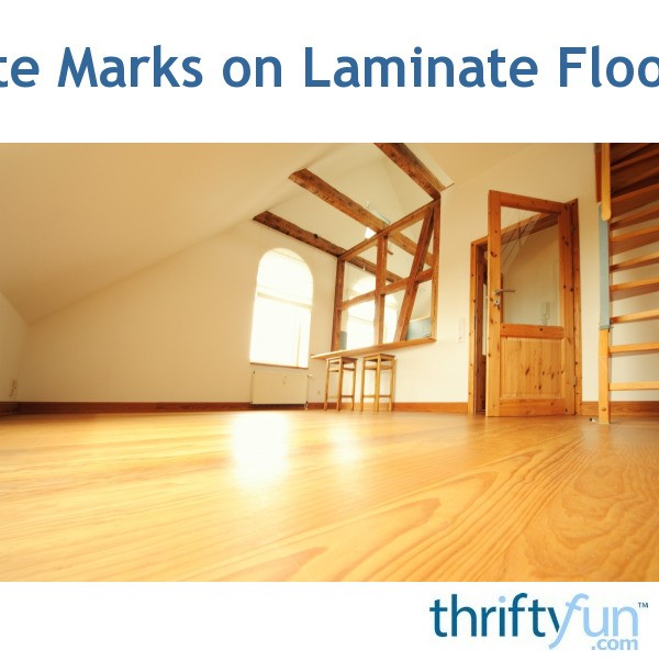 White Marks On Laminate Flooring Thriftyfun