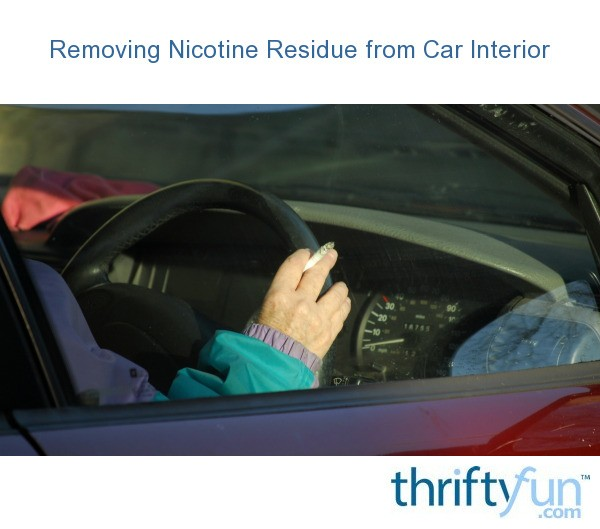 removing nicotine residue from a car interior thriftyfun. Black Bedroom Furniture Sets. Home Design Ideas