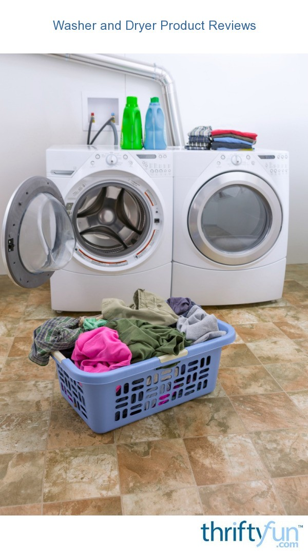 Washer And Dryer Reviews Thriftyfun