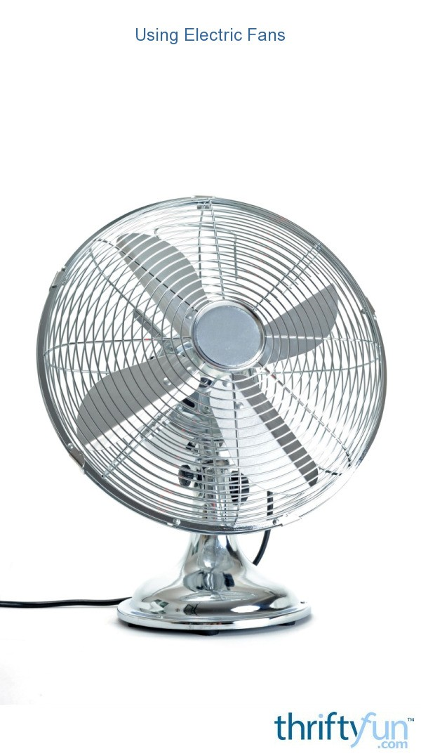 Using Electric Fans
