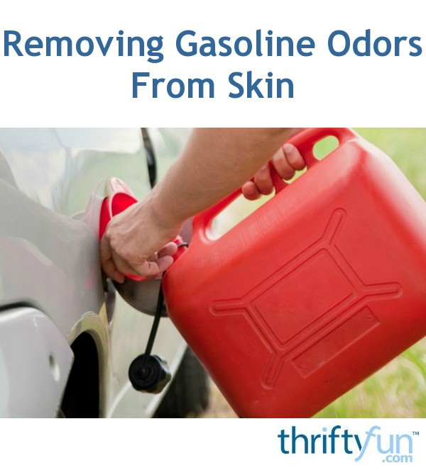 Removing Gasoline Smell on Skin | ThriftyFun