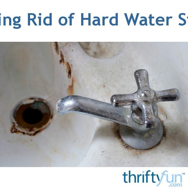 Removing Hard Water Stains | ThriftyFun
