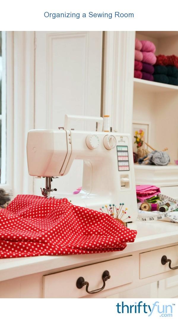 Organizing a Sewing Room | ThriftyFun