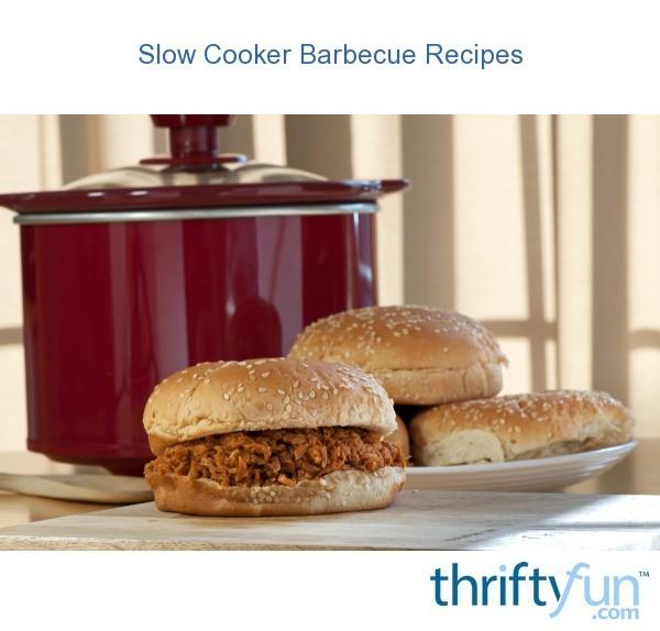 Fun Bbq Recipes: Slow Cooker Barbecue Recipes
