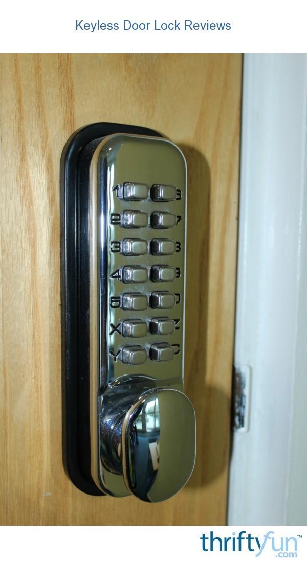 Keyless Door Lock Reviews Thriftyfun