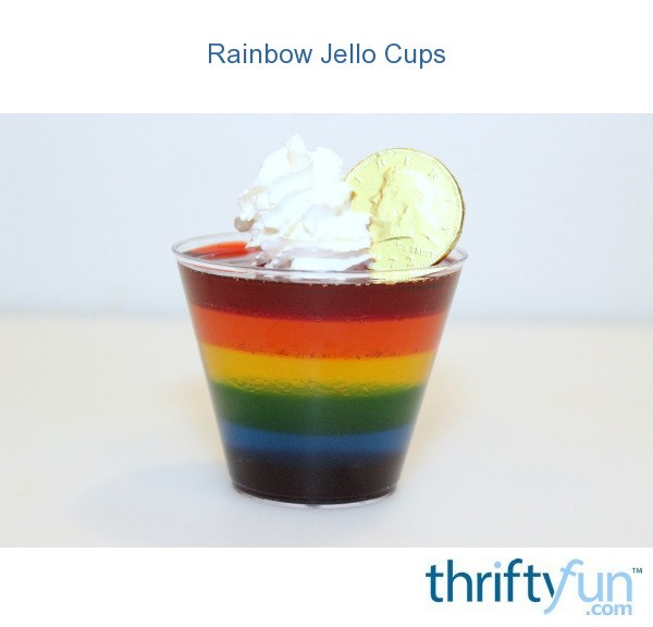 Rainbow Jello Cups Thriftyfun