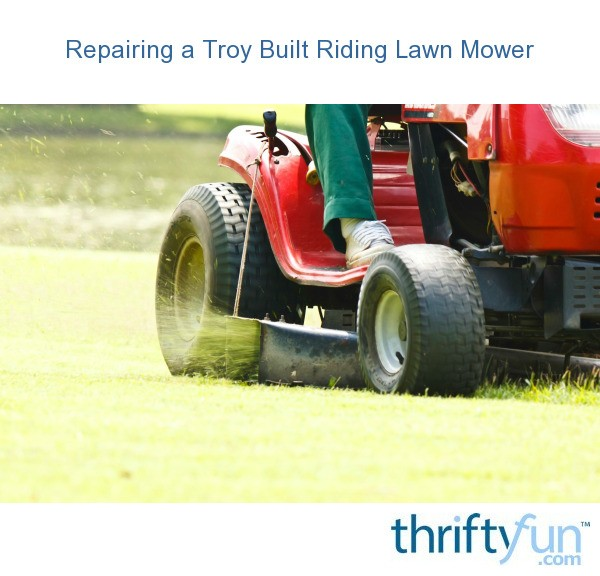 Repairing a Troy-Bilt Riding Lawn Mower | ThriftyFun