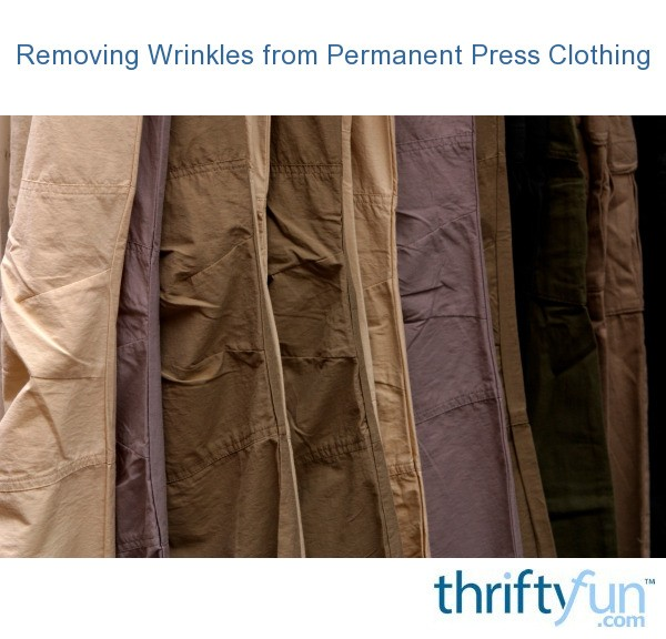 removing wrinkles from permanent press clothing thriftyfun. Black Bedroom Furniture Sets. Home Design Ideas