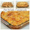 Enchilada Casserole Recipes