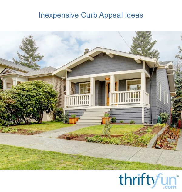 Curb Appeal Ideas: Inexpensive Curb Appeal Ideas