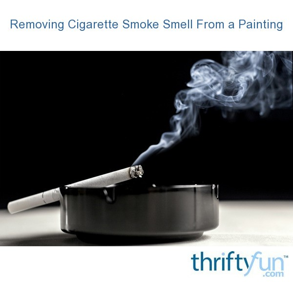 removing cigarette smoke smell from a painting thriftyfun