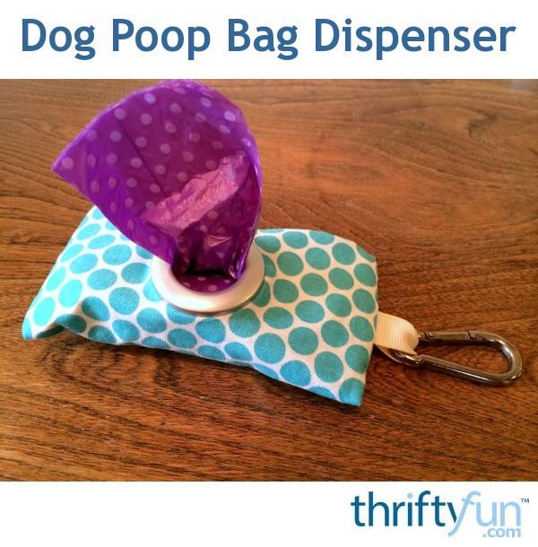 Dog Poop Bag Dispenser Thriftyfun