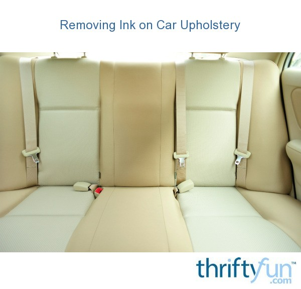 removing ink on car upholstery thriftyfun. Black Bedroom Furniture Sets. Home Design Ideas