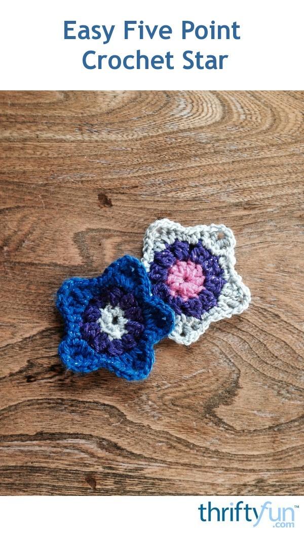 Easy Five Point Crochet Star Thriftyfun