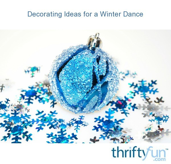 Decorating ideas for a winter dance thriftyfun for Winter dance decorations