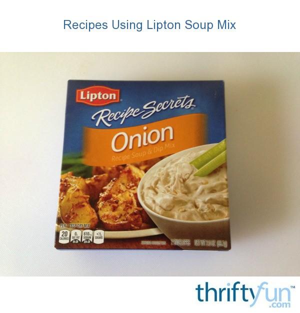 Recipes Using Lipton Onion Soup Mix Thriftyfun