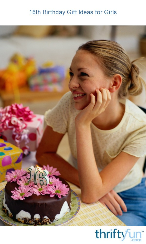 16th Birthday Gift Ideas for Girls?   ThriftyFun