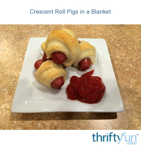 Crescent Roll Pigs In A Blanket Thriftyfun