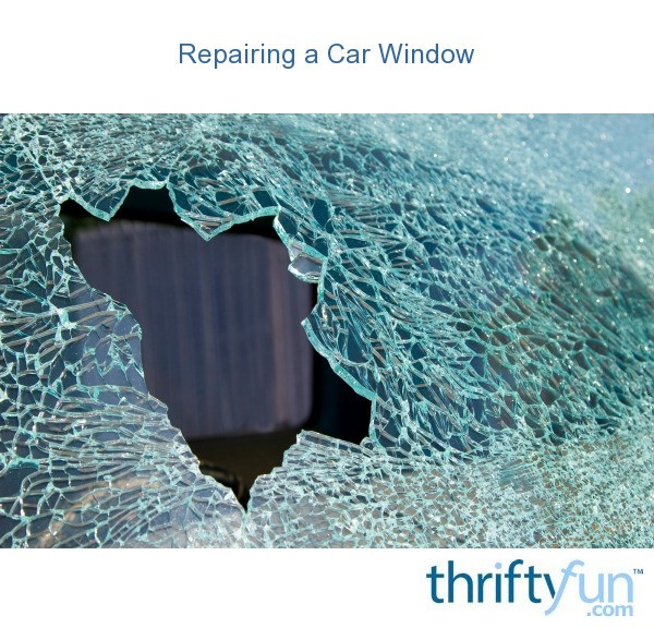How To Temporarily Cover Broken Car Window