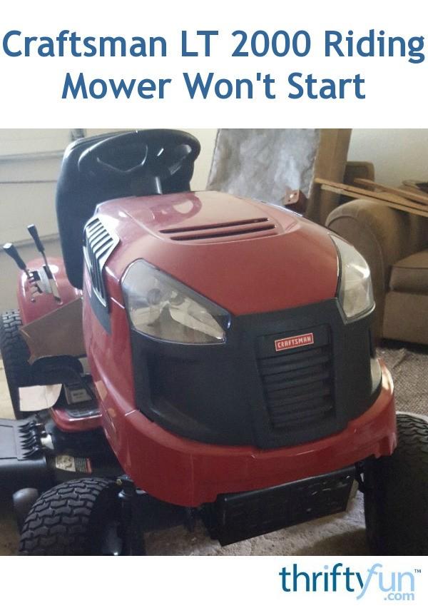 Craftsman Lt 2000 Riding Mower Won U0026 39 T Start