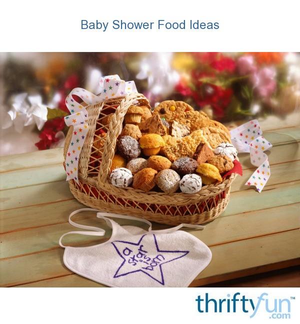 Baby Shower Food Ideas Thriftyfun