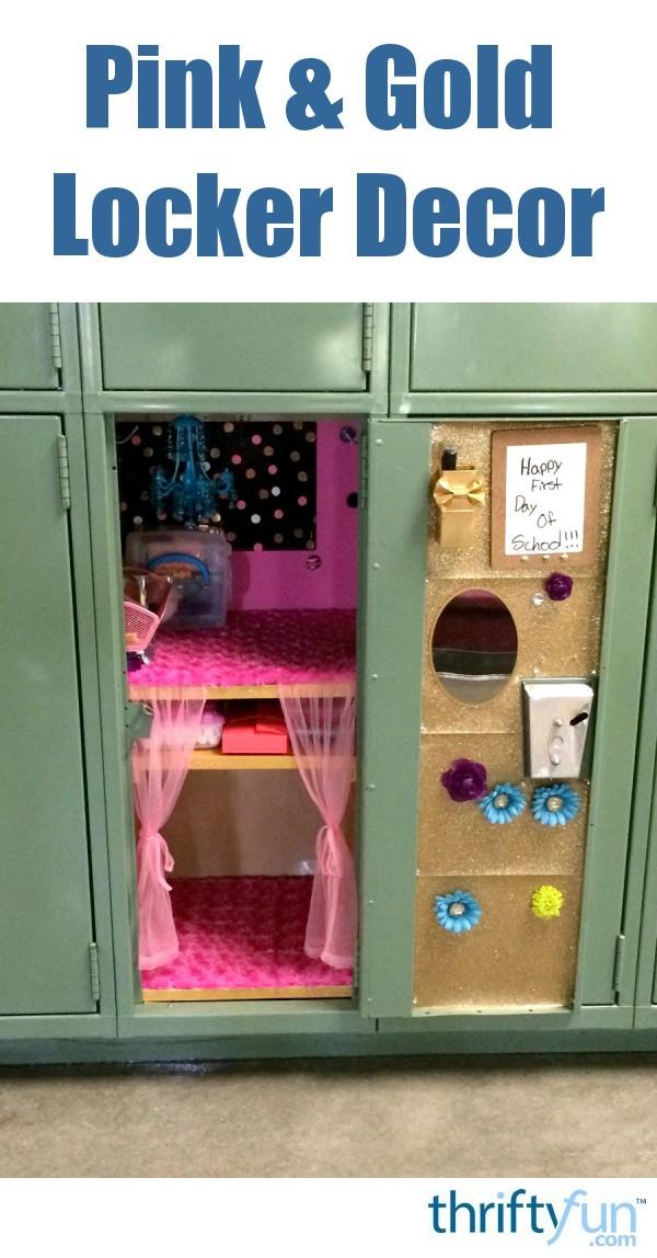 Pink And Gold Themed Locker Decor Thriftyfun