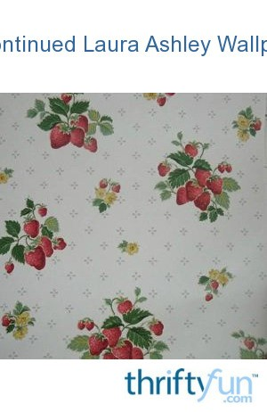 Discontinued laura ashley wallpaper thriftyfun for Discontinued wallpaper