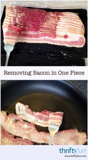 Removing Bacon in One Piece