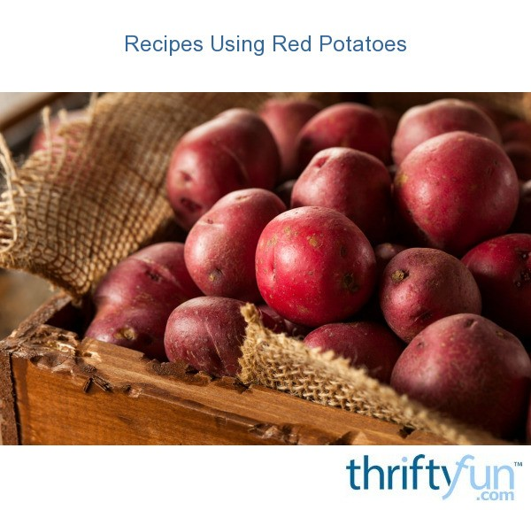 Recipes Using Red Potatoes