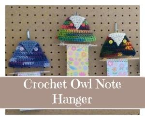 Crochet Owl Note Hanger