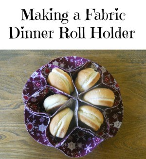 Making a Fabric Dinner Roll Holder