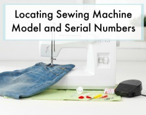 Locating Sewing Machine Model and Serial Numbers