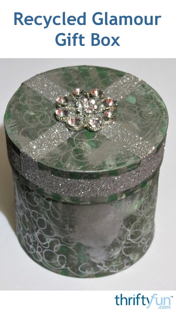 Making A Recycled Glamour Gift Box Thriftyfun