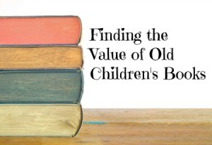Finding the Value of Old Children's Books