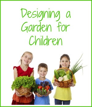 Designing a Garden for Children