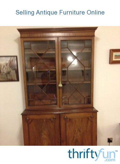 - Selling Antique Furniture Online ThriftyFun
