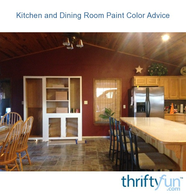 Kitchen And Dining Room Paint Color Advice