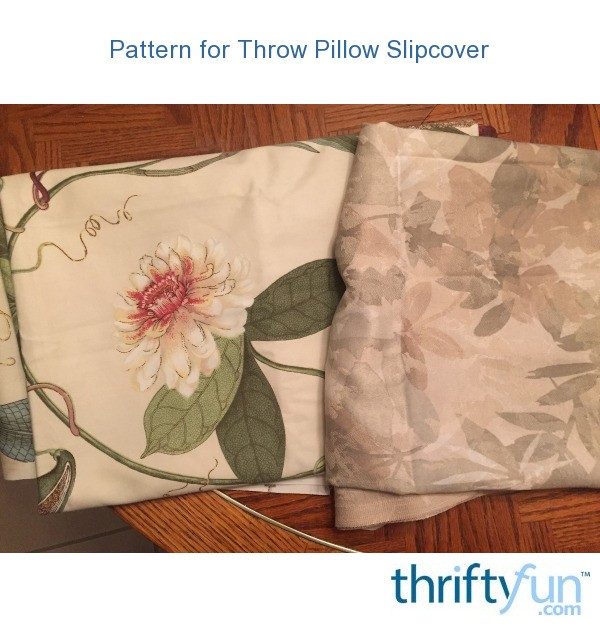 How To Make Removable Throw Pillow Covers With Velcro Closure : Pattern for Throw Pillow Slipcover ThriftyFun