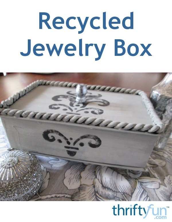 Making a Recycled Jewelry Box ThriftyFun
