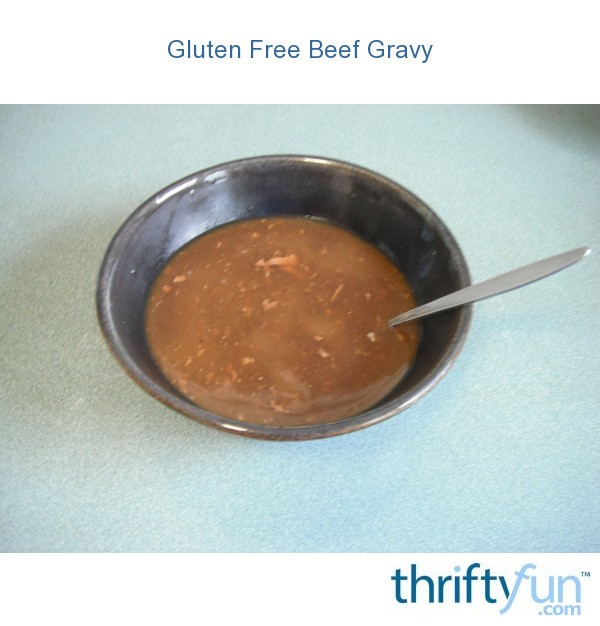 Gluten free beef gravy thriftyfun for How to make beef gravy from drippings