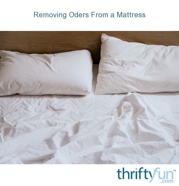 Removing Odors From A Mattress Thriftyfun