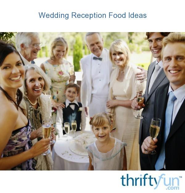 Funny Wedding Ideas For Reception: Wedding Reception Food Ideas