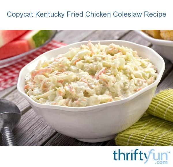 Copycat Kentucky Fried Chicken Coleslaw   ThriftyFun