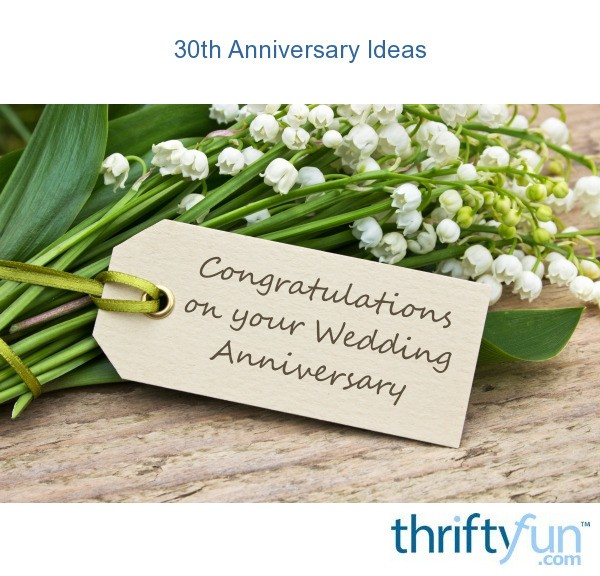 30th Wedding Anniversary Gift For Couple: 30th Anniversary Ideas